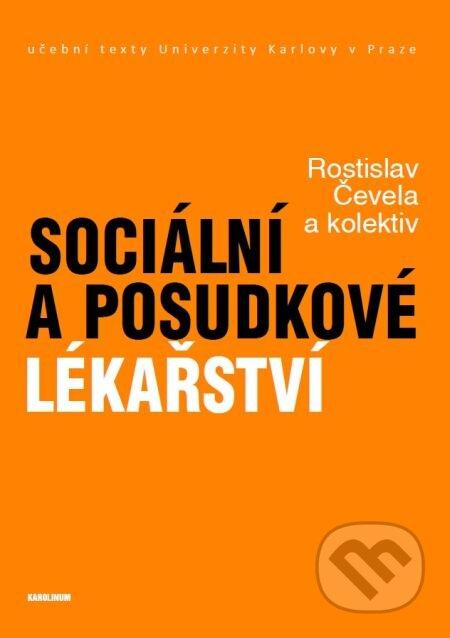 Sociální a posudkové lékařství - Rostislav Čevela a kolektív