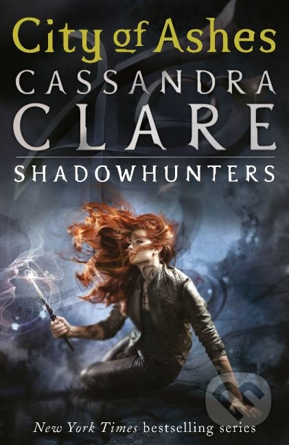 The Mortal Instruments: City of Ashes - Cassandra Clare