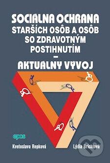 Fatimma.cz Sociálna ochrana starších osôb a osôb so zdravotným postihnutím - Aktuálny vývoj Image