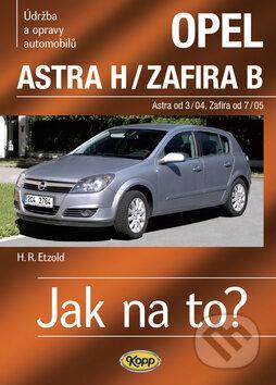 Opel Astra H/Zafira B - Hans-Rüdiger Etzold