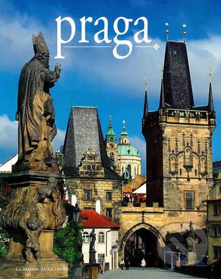 Praga / Praha - místa a historie - Claudia Sugliano