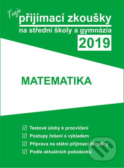 Fatimma.cz Tvoje přijímací zkoušky 2019 na střední školy a gymnázia: MATEMATIKA Image
