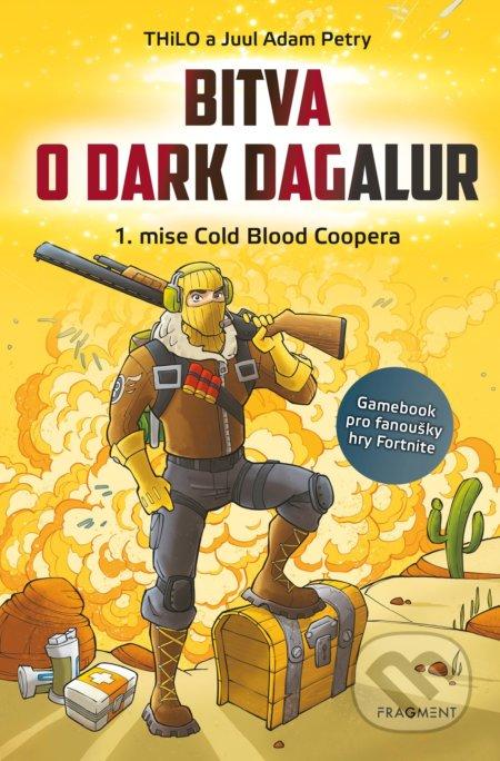 Bitva o Dark Dagalur - THiLO, Juul Adam Petry