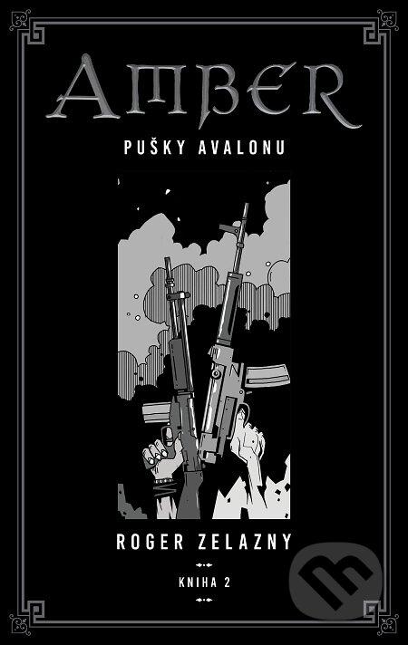 Kroniky Amberu 2 - Roger Zelazny