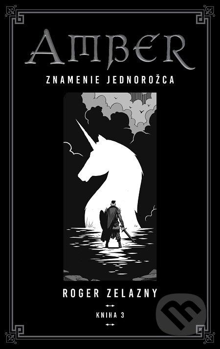 Kroniky Amberu 3 - Roger Zelazny