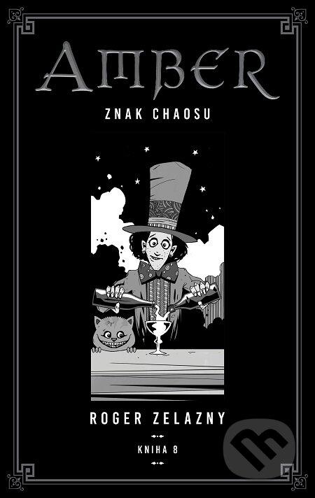 Kroniky Amberu 8 - Roger Zelazny