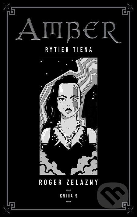 Kroniky Amberu 9 - Roger Zelazny