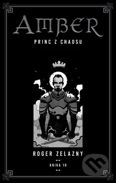 Kroniky Amberu 10 - Roger Zelazny