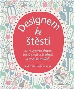 Designem ke štěstí - Victoria Harrisonová