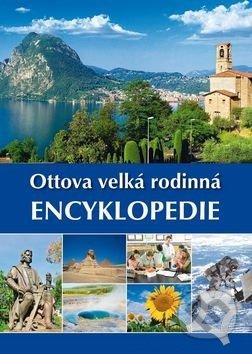 Ottova velká rodinná encyklopedie - Ottovo nakladatelství