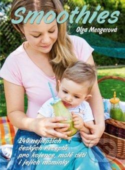 Smoothies - Olga Mengerová