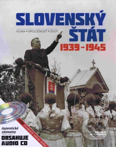 Slovenský štát 1939-1945 - Kolektív