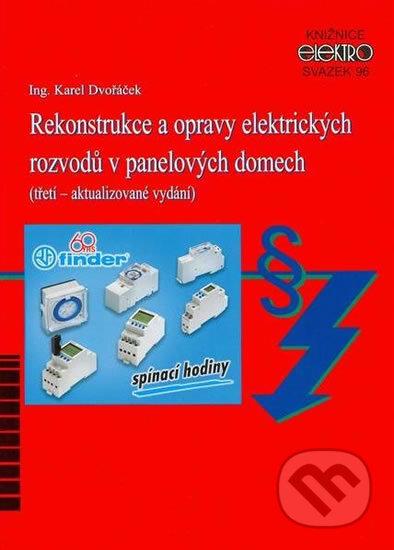 Rekonstrukce a opravy elektrických rozvodů v panelových domech (3. aktualizované vydání) - Karel Dvo