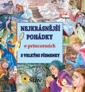 Nejkrásnější pohádky o princeznách - SUN