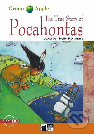 The True Story of Pocahontas + CD -