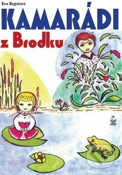 Kamarádi z Brodku - Eva Regalová