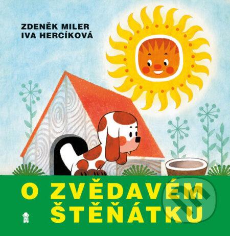 O zvědavém štěňátku - Iva Hercíková, Zdeněk Miler