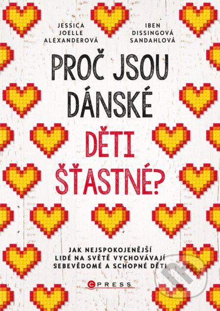 Proč jsou dánské děti šťastné? - Jessica Joelle Alexander, Iben Dissing Sandahl