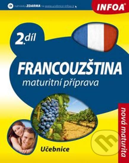 Francouzština: Maturitní příprava - Daniele Bourdais