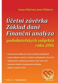 Účetní závěrka - Základ daně - Finanční analýza - Ivana Pilařová