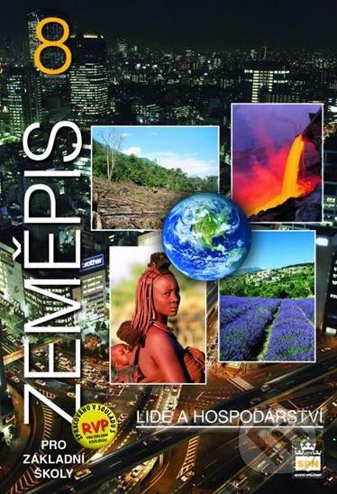 Zeměpis 8 - Lidé a hospodářství - Petr Chalupa