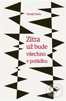Fatimma.cz Zítra už bude všechno v pořádku Image