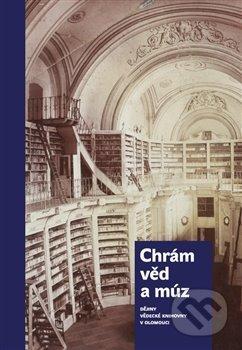 Chrám věd a múz - dějiny Vědecké knihovny v Olomouci - Miloš Korhoň