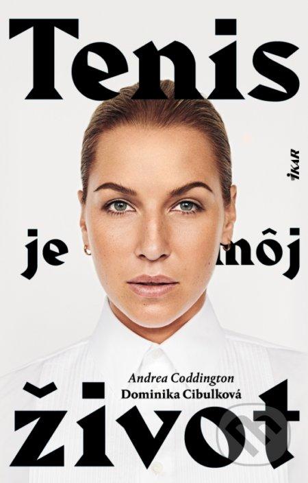 Tenis je môj život - Andrea Coddington, Dominika Cibulková