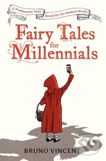 Fairy Tales for Millennials - Bruno Vincent