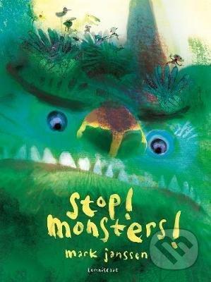 Stop! Monsters! - Mark Janssen