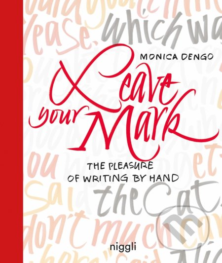 Leave Your Mark - Monica Dengo