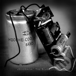 Screamin´ The Blues - Hoochie Coochie Band