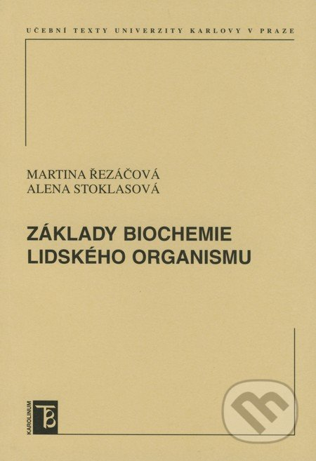 Peticenemocnicesusice.cz Základy biochemie lidského organismu Image