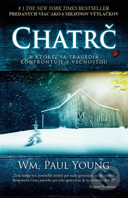 Kniha: Chatrč (William Paul Young) | Martinus
