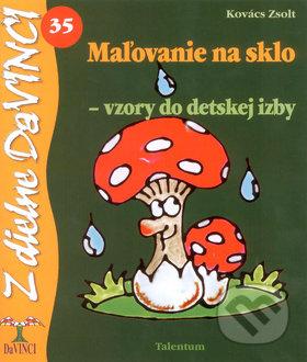 Maľovanie na sklo - vzory do detskej izby - Zsolt Kovács