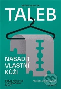 Nasadit vlastní kůži - Nassim Nicholas Taleb