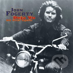 John Fogerty: Deja Vu (All Over Again) - John Fogerty