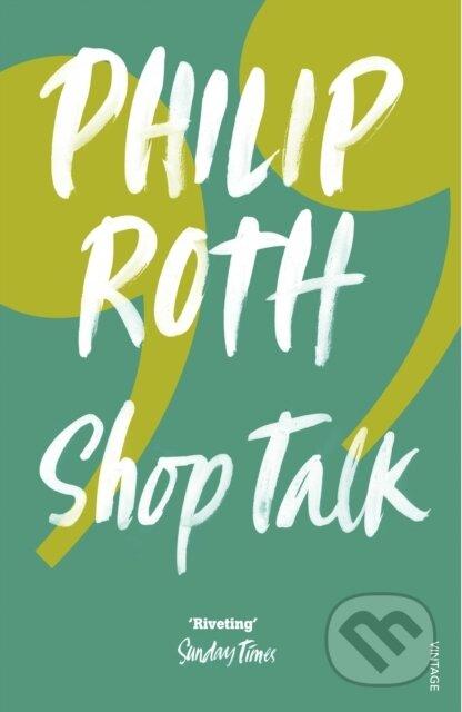 Shop Talk - Philip Roth