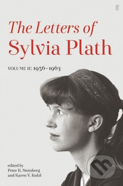 Letters of Sylvia Plath - Sylvia Plath
