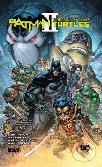 Batman/Teenage Mutant Ninja Turtles II - James Tynion IV, Freddie Williams II