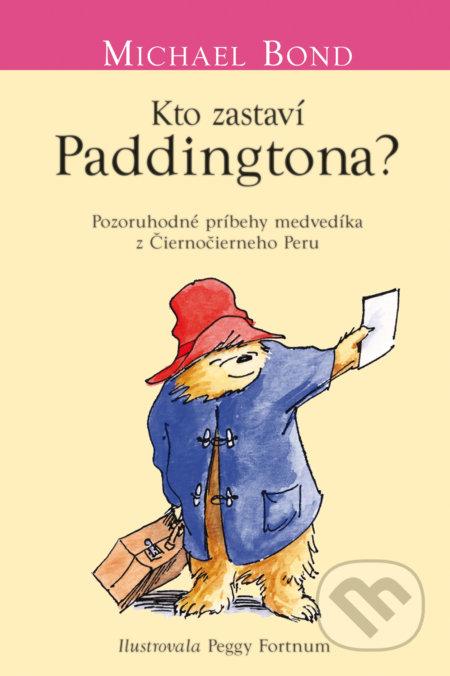 Kto zastaví Paddingtona? - Michael Bond