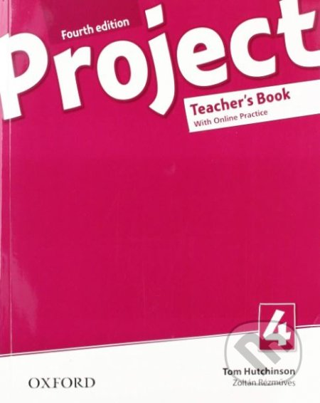 Project 4 - Teacher's Book and Online Practice Pack - Tom Hutchinson