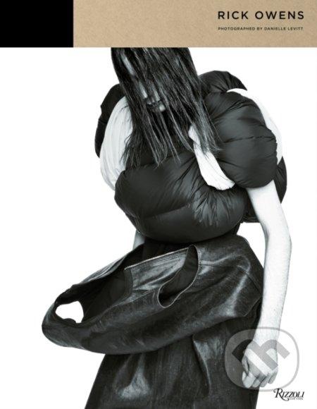 Rick Owens Fashion - Rick Owens, Danielle Levitt