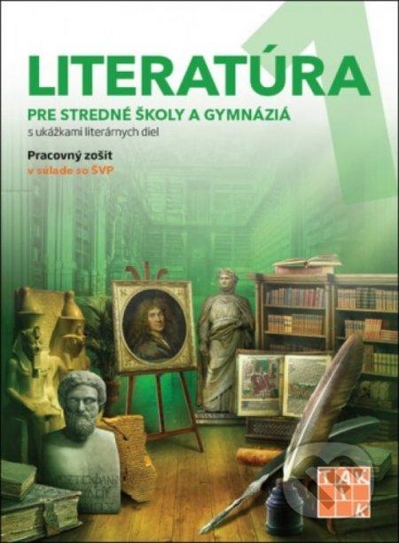 Literatúra 1 - pre stredné školy a gymnáziá - Kolektív autorov