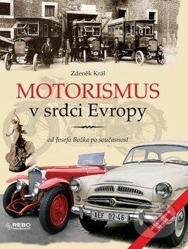 Motorismus v srdci Evropy - Zdeněk Král