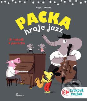 Packa hraje jazz - Magali Le Huche