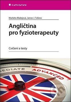 Angličtina pro fyzioterapeuty - Markéta Blažejová, James Tufano