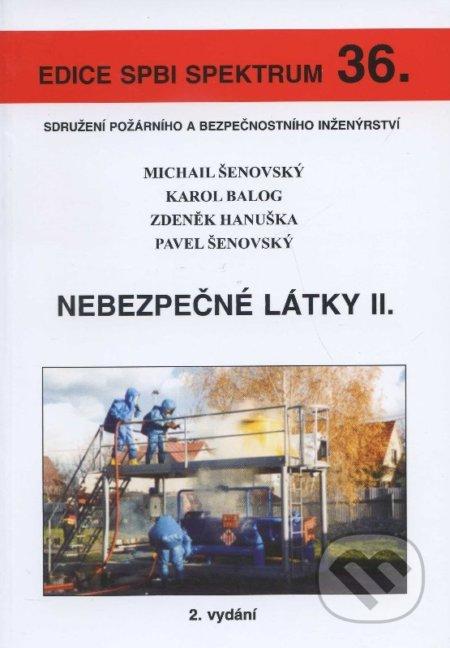 Nebezpečné látky II. - Michail Šenovský