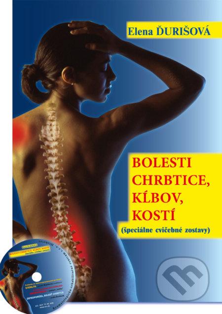 Bolesti chrbtice, kĺbov, kostí (kniha + CD) - Elena Ďurišová