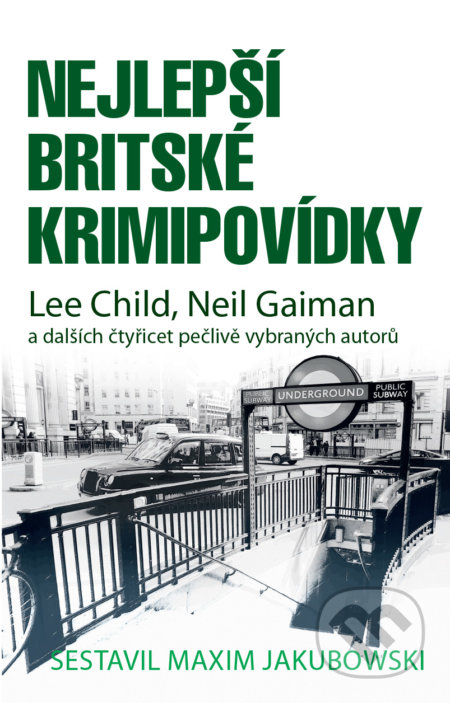 Nejlepší britské krimipovídky - Maxim Jakubowski